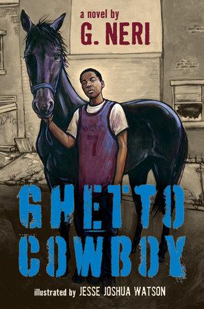 Ghetto Cowboy by G. Neri