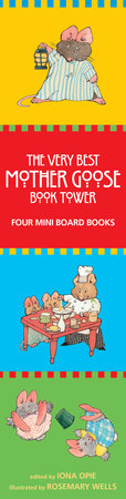 The Very Best Mother Goose Book Tower by Iona Opie