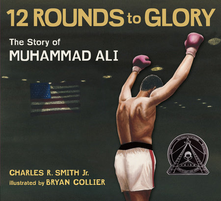 Twelve Rounds to Glory (12 Rounds to Glory) by Charles R. Smith Jr.