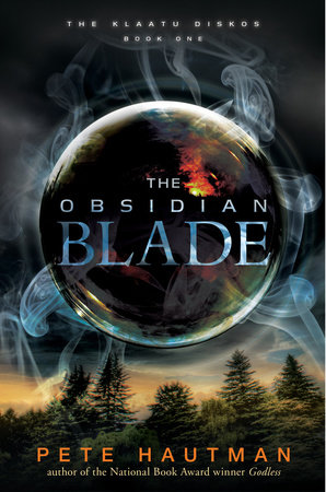 The Obsidian Blade by Pete Hautman