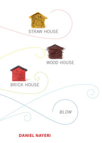 Straw House, Wood House, Brick House, Blow