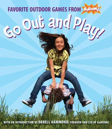 Go Out and Play! by KaBOOM!