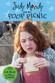 Judy Moody and the Poop Picnic (Judy Moody Movie tie-in)