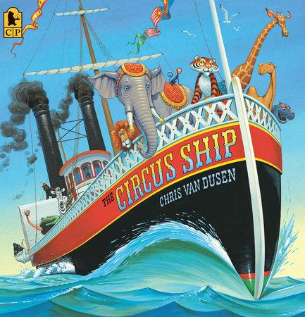 The Circus Ship Big Book by Chris Van Dusen