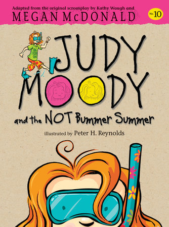 Judy Moody and the Not Bummer Summer (Judy Moody Movie tie-in) by Megan McDonald