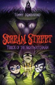 Scream Street: Terror of the Nightwatchman