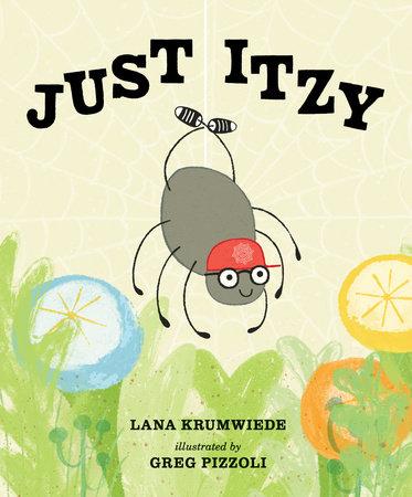 Just Itzy by Lana Krumwiede
