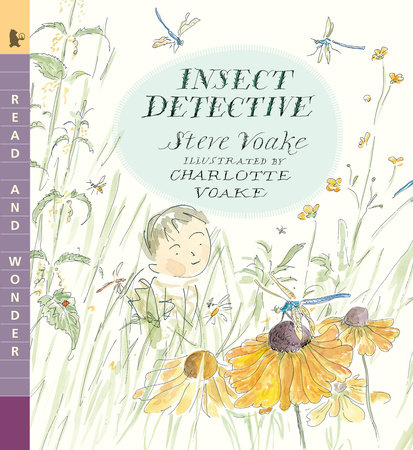 Insect Detective by Steve Voake