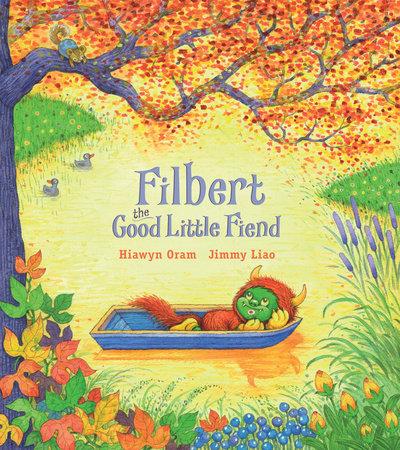 Filbert, the Good Little Fiend by Hiawyn Oram