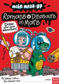 Mega Mash-Up: Romans vs. Dinosaurs on Mars
