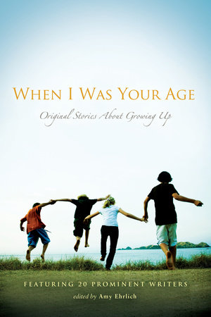 When I Was Your Age: Volumes I and II by