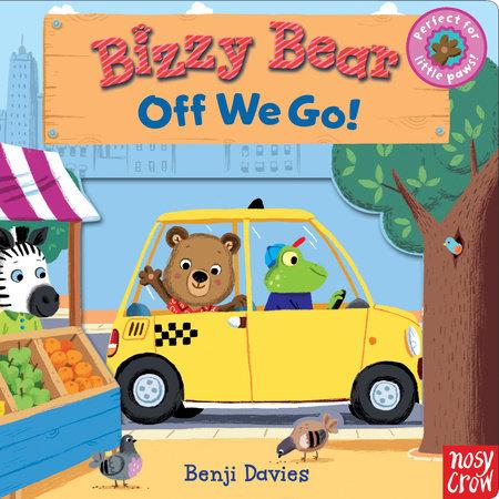 Bizzy Bear: Off We Go! by Nosy Crow