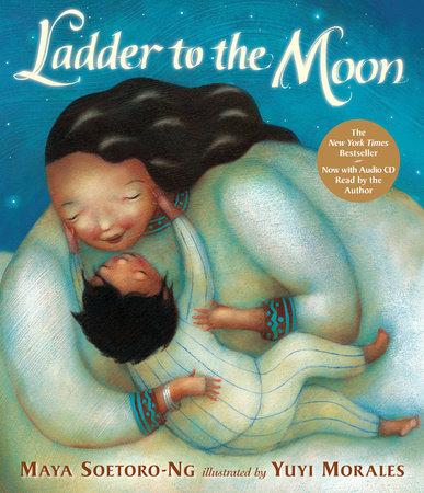 Ladder to the Moon with CD by Maya Soetoro-Ng