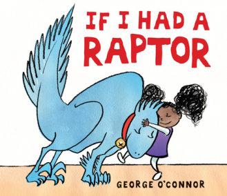 If I Had a Raptor
