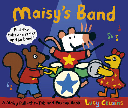 Maisy's Band by Lucy Cousins