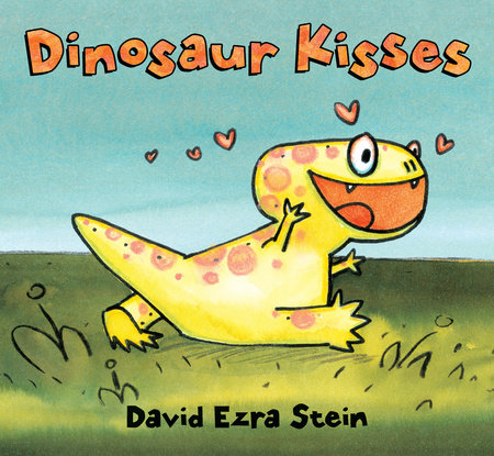 Dinosaur Kisses by David Ezra Stein