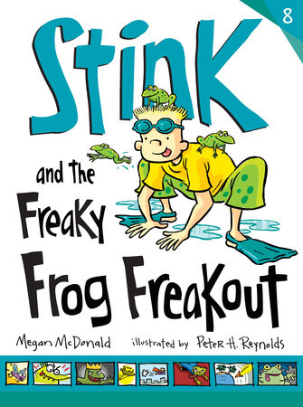 Stink and the Freaky Frog Freakout by Megan McDonald