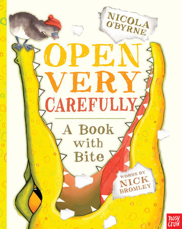 Open Very Carefully by Nick Bromley