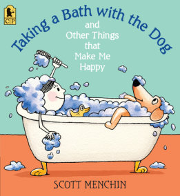 Taking a Bath with the Dog and Other Things that Make Me Happy