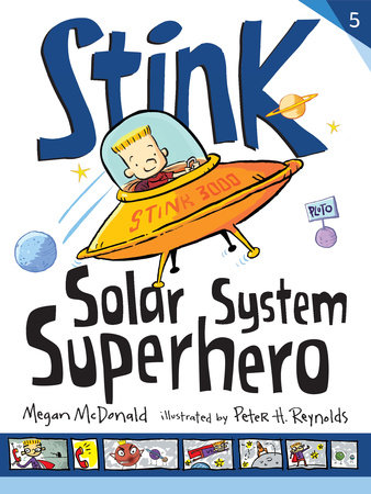 Stink: Solar System Superhero by Megan McDonald