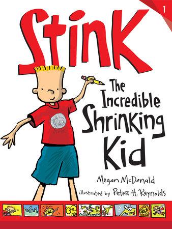 Stink: The Incredible Shrinking Kid by Megan McDonald