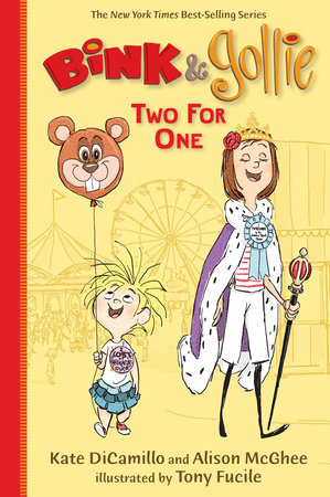 Bink and Gollie: Two for One by Kate DiCamillo and Alison McGhee