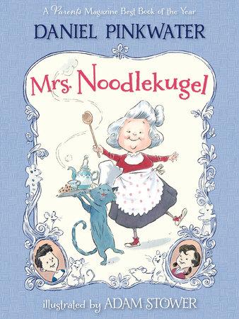 Mrs. Noodlekugel by Daniel Pinkwater