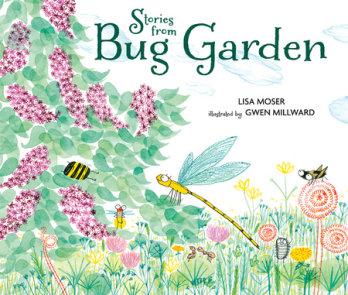 Stories from Bug Garden