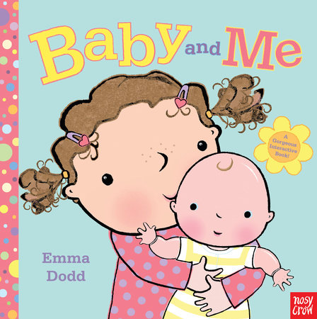 Baby and Me by Nosy Crow