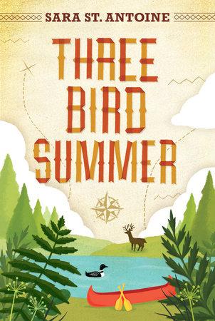 Three Bird Summer by Sara St. Antoine