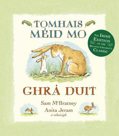 Tomhais Méid Mo Ghrá Duit (Guess How Much I Love You in Irish)