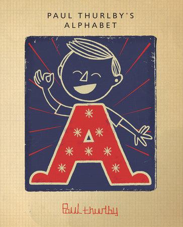 Paul Thurlby's Alphabet by Paul Thurlby