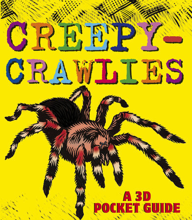 Creepy-Crawlies: A 3D Pocket Guide by Candlewick Press
