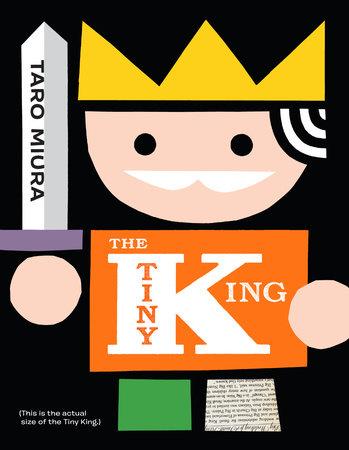 The Tiny King by Taro Miura