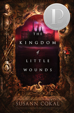 The Kingdom of Little Wounds by Susann Cokal