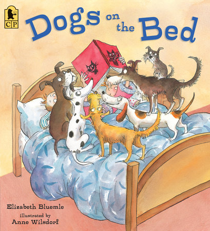 Dogs on the Bed by Elizabeth Bluemle