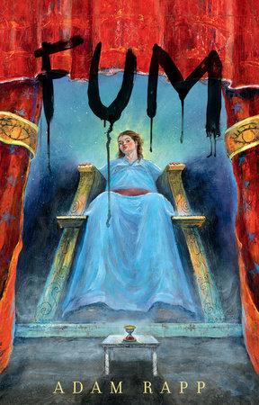 Fum by Adam Rapp