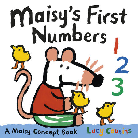 Maisy's First Numbers by Lucy Cousins