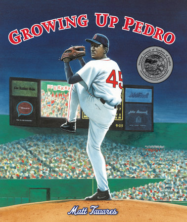 Growing Up Pedro by Matt Tavares
