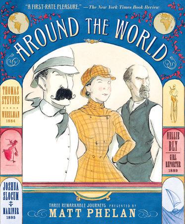 Around the World by Matt Phelan
