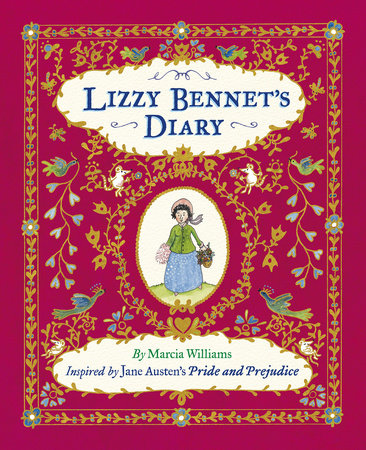 Lizzy Bennet's Diary by Marcia Williams