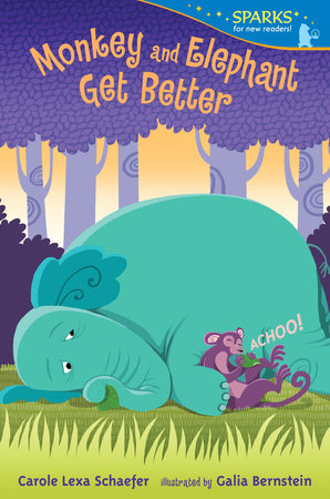 Monkey and Elephant Get Better by Carole Lexa Schaefer