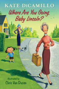Where Are You Going, Baby Lincoln?