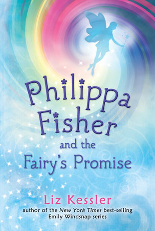 Philippa Fisher and the Fairy's Promise by Liz Kessler