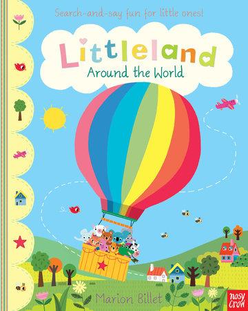 Littleland Around the World by Marion Billet
