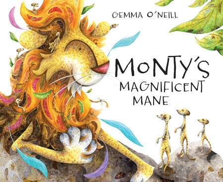 Monty's Magnificent Mane by Gemma O'Neill