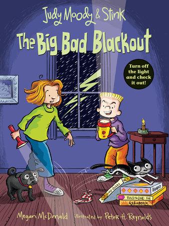 Judy Moody and Stink: The Big Bad Blackout by Megan McDonald