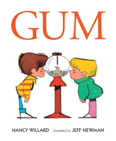 Gum by Nancy Willard