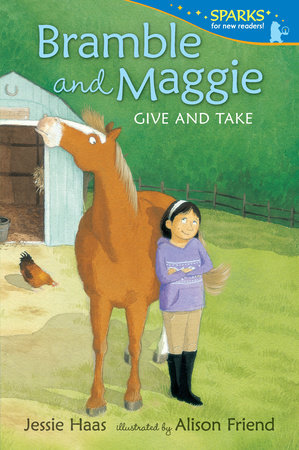 Bramble and Maggie Give and Take by Jessie Haas