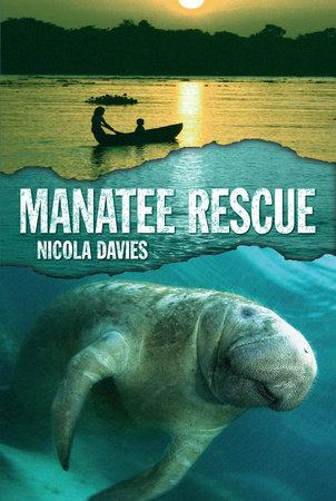 Manatee Rescue by Nicola Davies